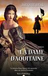 """Couverture du livre : """"La dame d'Aquitaine"""""""