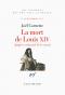 """Couverture du livre : """"La mort de Louis XIV"""""""