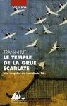 """Couverture du livre : """"Le temple de la grue écarlate"""""""