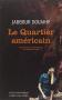 """Couverture du livre : """"Le quartier américain"""""""