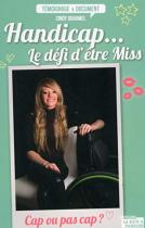 """Couverture du livre : """"Handicap... le défi d'être Miss"""""""