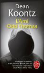 """Couverture du livre : """"L'ami Odd Thomas"""""""