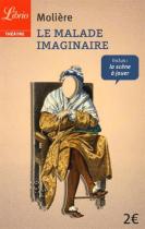 """Couverture du livre : """"Le malade imaginaire"""""""