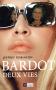 """Couverture du livre : """"Bardot"""""""