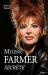 """Couverture du livre : """"Mylène Farmer secrète"""""""