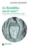 """Couverture du livre : """"Le bouddha est-il vert ?"""""""
