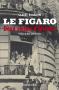 """Couverture du livre : """"Le """"Figaro"""""""""""