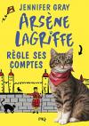 """Couverture du livre : """"Arsène Lagriffe règle ses comptes"""""""