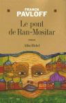 """Couverture du livre : """"Le pont de Ran-Mositar"""""""
