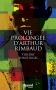 """Couverture du livre : """"Vie prolongée d'Arthur Rimbaud"""""""