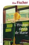 """Couverture du livre : """"L'étrange destin de Marie"""""""