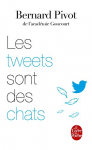 """Couverture du livre : """"Les tweets sont des chats"""""""