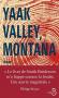 "Couverture du livre : ""Yaak Valley, Montana"""