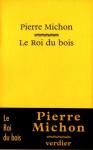 """Couverture du livre : """"Le roi du bois"""""""