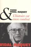 """Couverture du livre : """"L'histoire est mon combat"""""""