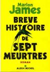 """Couverture du livre : """"Brève histoire de sept meurtres"""""""