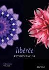 """Couverture du livre : """"Libérée"""""""