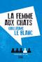 """Couverture du livre : """"La femme aux chats"""""""