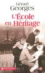 """Couverture du livre : """"L'école en héritage"""""""