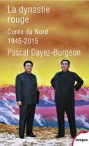 """Couverture du livre : """"La dynastie rouge"""""""