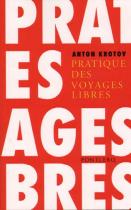 """Couverture du livre : """"Pratique des voyages libres"""""""