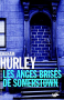 """Couverture du livre : """"Les anges brisés de Somerstown"""""""