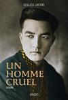 """Couverture du livre : """"Un homme cruel"""""""