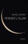 """Couverture du livre : """"Penser l'islam"""""""