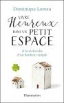"""Couverture du livre : """"Vivre heureux dans un petit espace"""""""