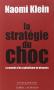 """Couverture du livre : """"La stratégie du choc"""""""