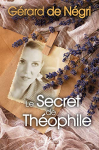"""Couverture du livre : """"Le secret de Théophile"""""""