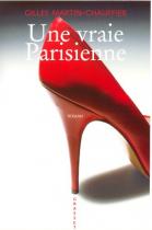 """Couverture du livre : """"Une vraie parisienne"""""""