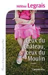 """Couverture du livre : """"Ceux du château, ceux du moulin"""""""