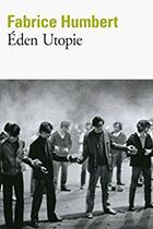 """Couverture du livre : """"Éden utopie"""""""