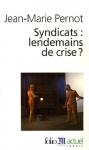 """Couverture du livre : """"Syndicats"""""""