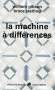 """Couverture du livre : """"La machine à différences"""""""