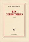 """Couverture du livre : """"Les célibataires"""""""