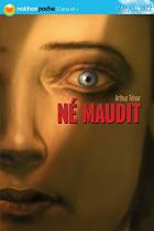 """Couverture du livre : """"Né maudit"""""""
