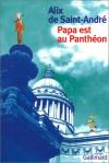 """Couverture du livre : """"Papa est au Panthéon"""""""