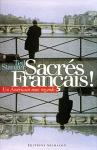 """Couverture du livre : """"Sacrés Français !"""""""