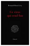"""Couverture du livre : """"Ce virus qui rend fou"""""""