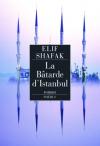 """Couverture du livre : """"La bâtarde d'Istanbul"""""""