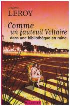 """Couverture du livre : """"Comme un fauteuil Voltaire dans une bibliothèque en ruine"""""""