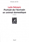 """Couverture du livre : """"Portrait de l'écrivain en animal domestique"""""""