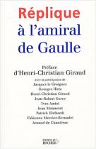 """Couverture du livre : """"Réplique à l'amiral de Gaulle"""""""