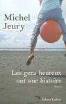 """Couverture du livre : """"Les gens heureux ont une histoire"""""""