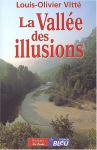 """Couverture du livre : """"La vallée des illusions"""""""