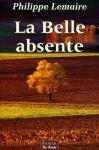 """Couverture du livre : """"La belle absente"""""""