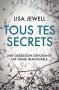 """Couverture du livre : """"Tous tes secrets"""""""