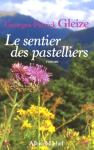 """Couverture du livre : """"Le sentier des pastelliers"""""""